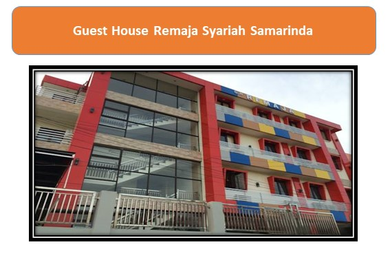 Guest House Remaja Syariah Samarinda