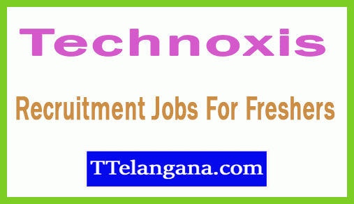 Technoxis Recruitment Jobs For Freshers Apply
