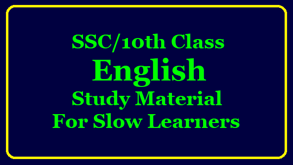 SSC/10th Class English Study Material for Slow Learners SSC Public Examinations Slow learners C , D Grade Students English Study material download/2019/12/ssc-public-examinations-slow-learners-c-D-grade-slow-learners-english-study-Material-download.html