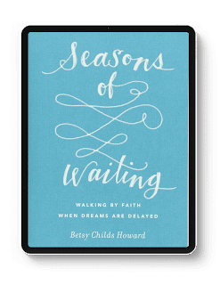 Seasons of waiting by  Betsy Childs
