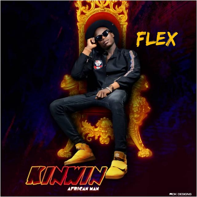 MUSIC: Kinwin - Flex (prod. Sound of Strategy)