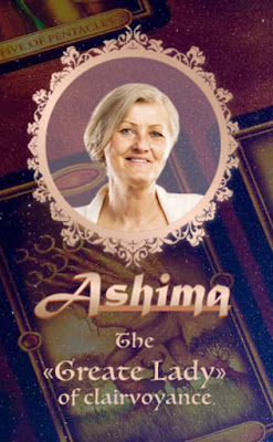 Ashima the greate Lady of clairvoyance