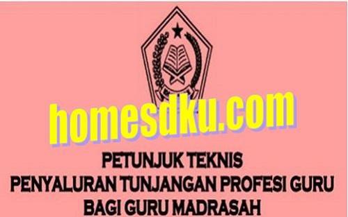 Juknis Penyaluran Tunjangan Profesi Guru Madrasah