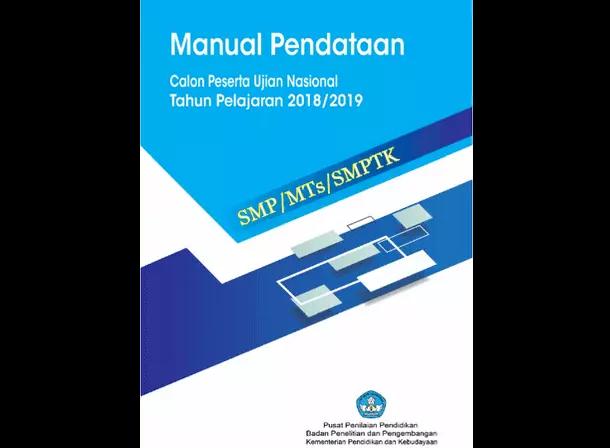 Panduan Pendataan Calon Peserta UN 2019 SMP MTs SMPTK