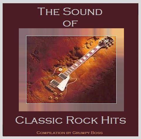 The Sound of Classic Rock Hits   60's-70's ROCK