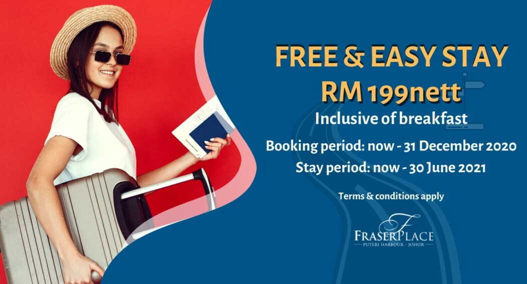 Fraser Place Puteri Harbour Free & Easy Package RM199