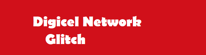 Digicel Network Glitched - PNG eHow