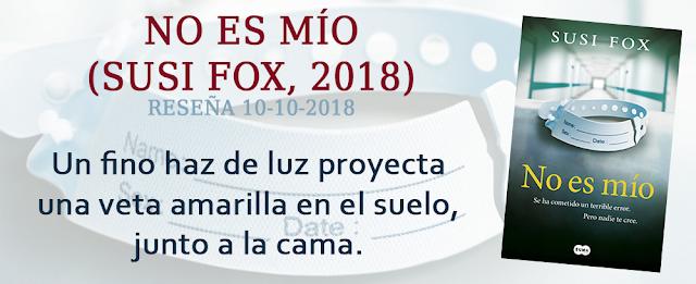https://inquilinasnetherfield.blogspot.com/2018/10/resena-by-mb-no-es-mio-susi-fox.html