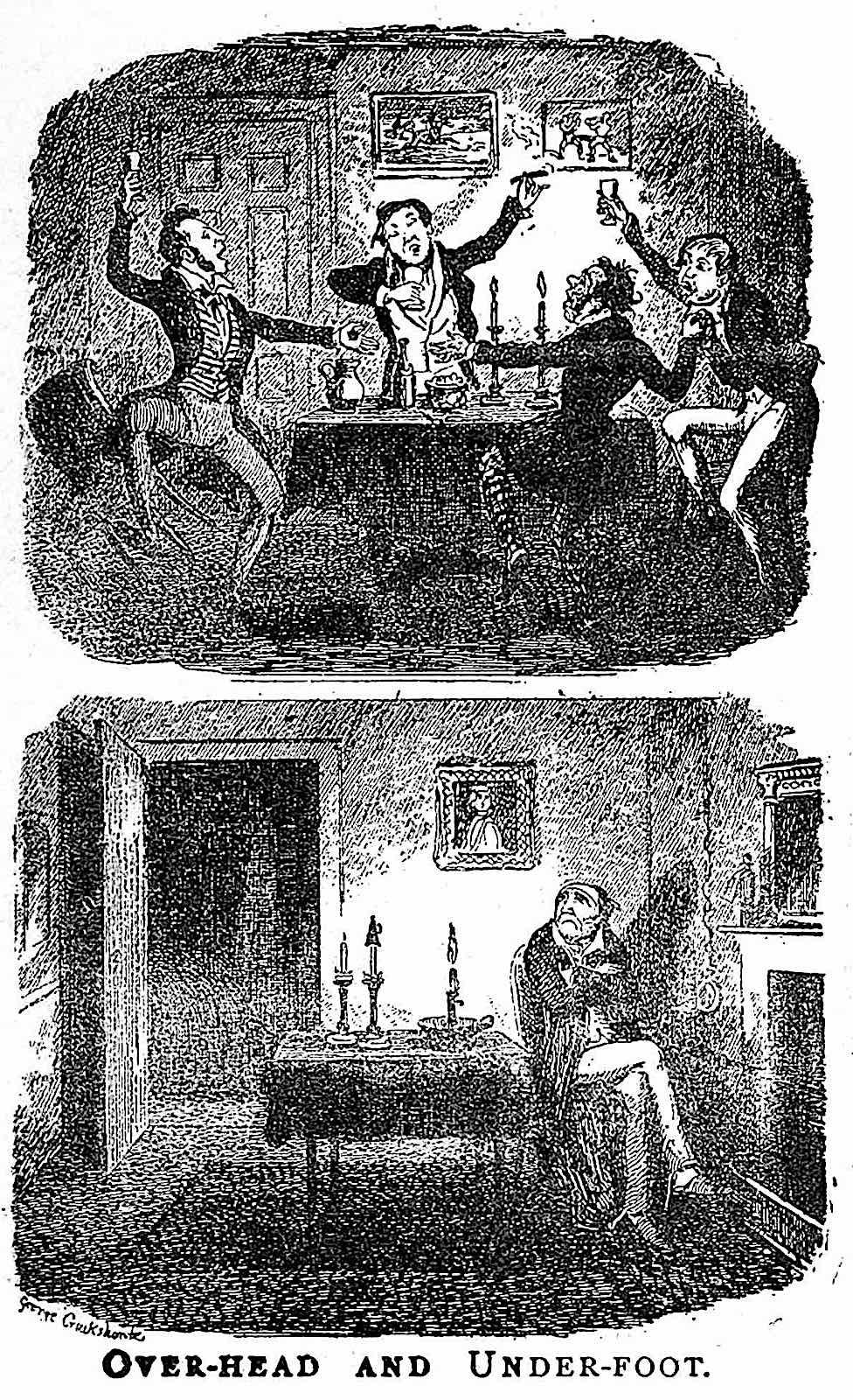 a George Cruikshank cartoon, overhead and underfoot