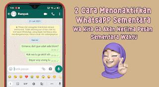 2 Cara Menonaktifkan Whatsapp Sementara