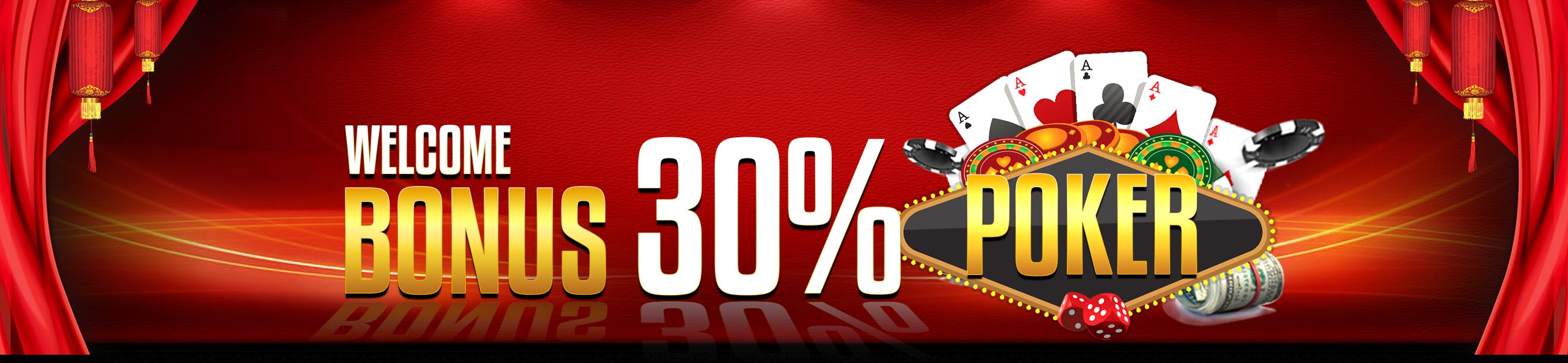 WELCOME BONUS POKER 30%