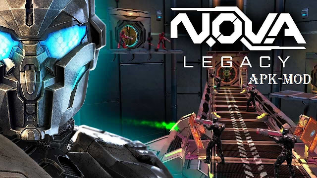Download NOVA Legacy APK MOD Offline Unlimited Money