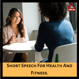 Short Speech For Health And Fitness.
