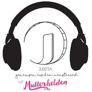 """Judetta & Mutterhelden Podcast: """"Was ich dich noch fragen wollte"""" - In 15 Minuten aus dem Mamsterrad"""