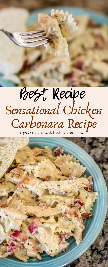 Sensational Chicken Carbonara Recipe #dinnerrecipe #food