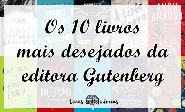 Os 10 mais desejados da editora Gutenberg