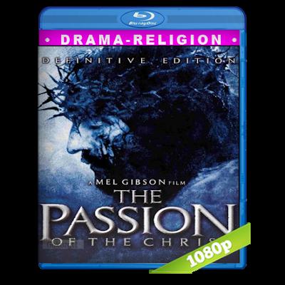 La Pasion De Cristo (2004) BRRip Full 1080p Audio Dual Latino-Arameo 5.1