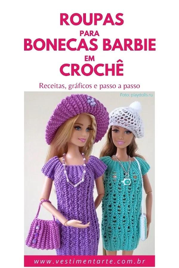 Como fazer Roupas de boneca Barbie em Crochê: gráficos e receitas