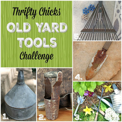 Thrifty Chicks Old Tool Challenge