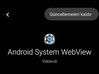 android webview güncelleme kaldır
