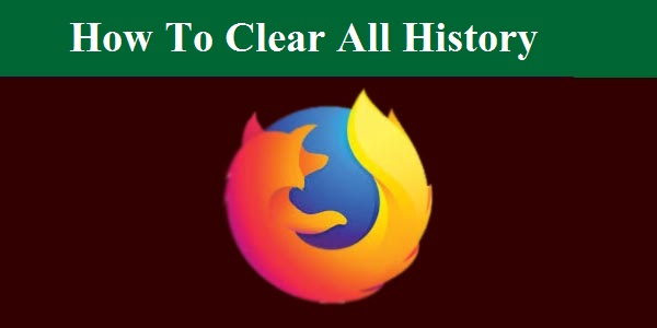 Computer Me Firefox Me  Search Kiye Gye Key Word Aur Histry Ko Remove Kaise Kare ?