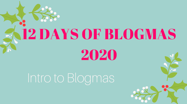 Intro To Blogmas Graphic