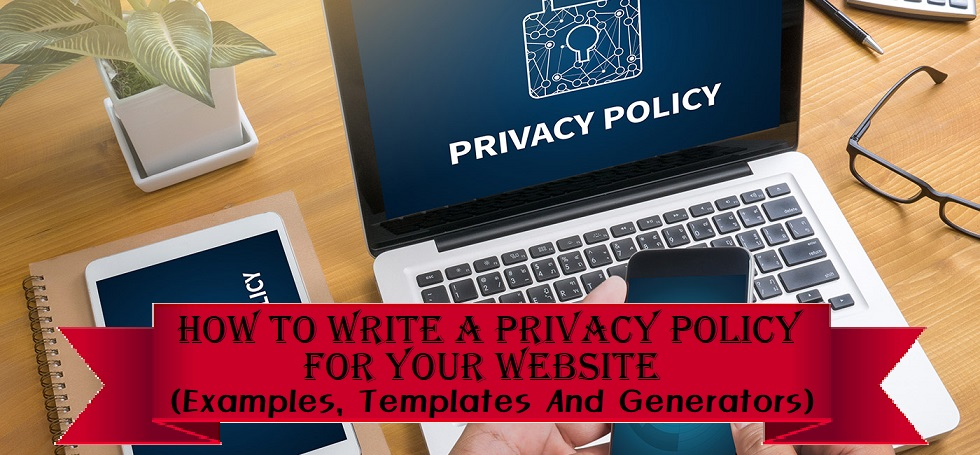 how to write a privacy policy for a website