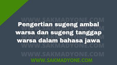 Pengertian Sugeng Ambal Warsa Dan Sugeng Tanggap Warsa Sakmadyone Com