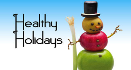 The holiday season is just around the corner: Plan for a healthier holiday season
