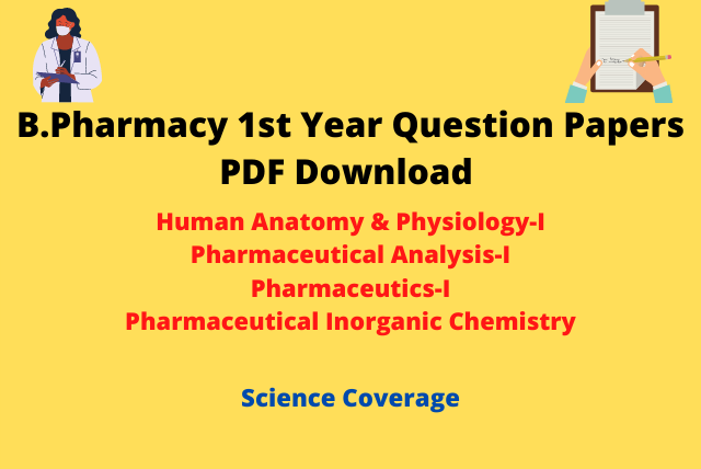 B.Pharm 1st Year Question Papers PDF Download