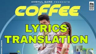 Coffee Lyrics in English | With Translation | - Aroob Khan