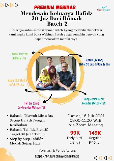Premium Webinar: Mendesain Keluarga Hafidz 30 Juz Dari Rumah Batch #2