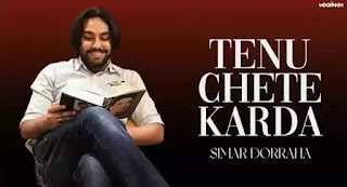 Tenu Chete Karda Lyrics - Simar Dorraha