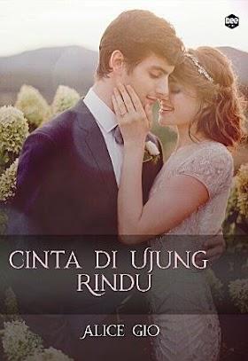 Download Novel Cinta di Ujung Rindu | PDF Alice Gio