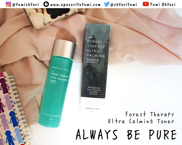 [REVIEW] Always Be Pure Forest Therapy Ultra Calming Toner