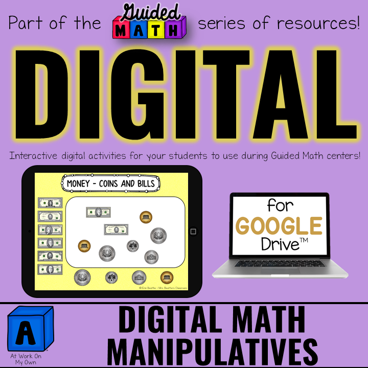 Digital Manipulatives for Guided Math