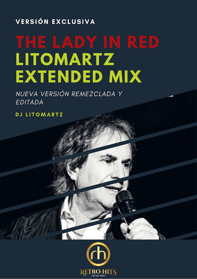 Chris De Burgh - The Lady In Red (Litomartz Extended Mix)