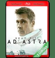 AD ASTRA: HACIA LAS ESTRELLAS (2019) FULL 1080P HD MKV ESPAÑOL LATINO