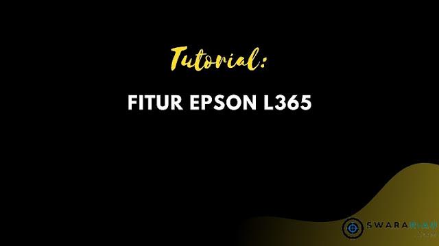 Fitur Epson L365