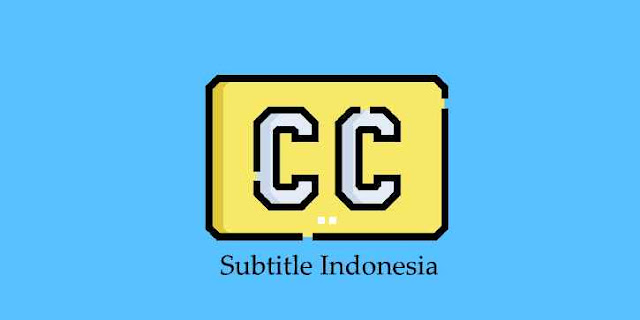 Cara Download Subtitle Indonesia di Subscene