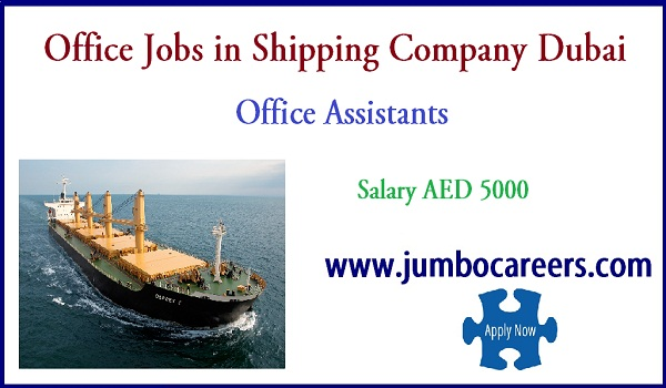 Recent UAE office jobs with salary, Find new vacancies in Dubai,