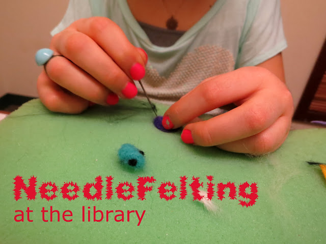 http://librarymakers.blogspot.com/2013/04/needle-felting-at-library.html
