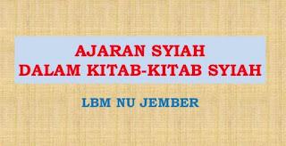 Download Gratis PDF Ajaran Syiah dalam Kitab-kitab Syiah oleh LBM NU Jember