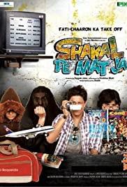 Shakal Pe Mat Ja 2011