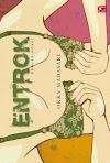 Review Novel Entrok, Novel Kekuatan Seorang Perempuan (2010)