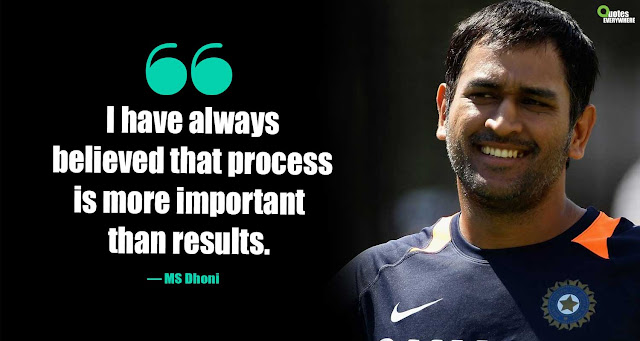 MS Dhoni Motivational Quotes