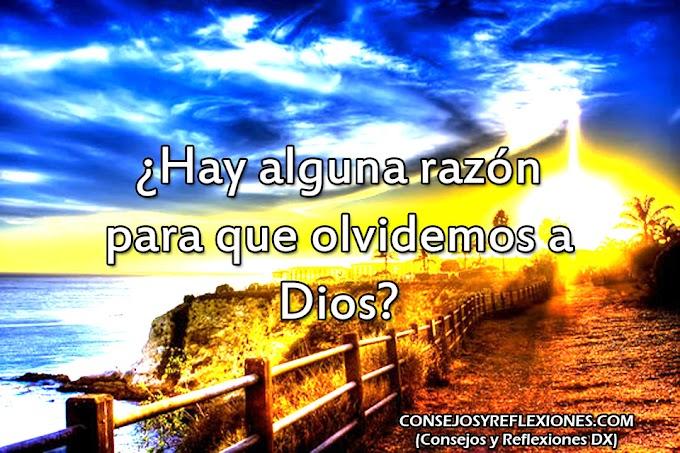 No te olvides de Dios (Devocional Cristiano Jue 10)