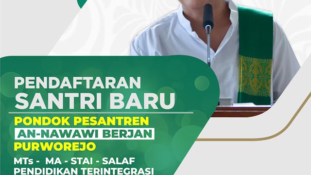 Info Pendaftaran & Pembayaran Santri Baru PonPes An-Nawawi Berjan
