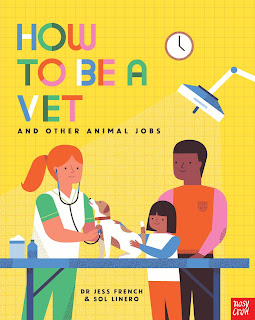 How to Be a Vet and Other Animal Jobs by Dr Jess French & Sol Linero book cover