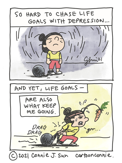 """Two-panel comic of a short girl with a bun, shackled to a ball-and-chain weight around her ankle. Panel 1 caption reads: """"So hard to chase life goals with depression..."""" In panel 2, she has a carrot dangling in front of her and is strenuously dragging the weight along. Text reads: """"And yet -- life goals are also what keep me going."""" Webcomic strip by Connie Sun, cartoonconnie"""